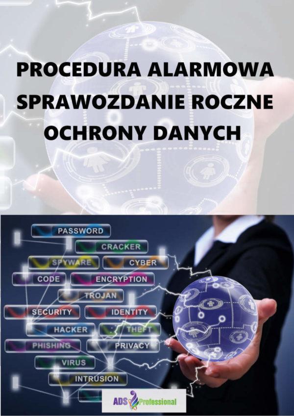 Procedura alarmowa sprawozdanie roczne ochrony danych